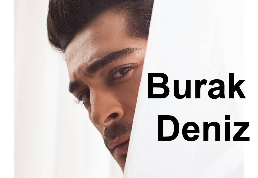 Photo of بیوگرافی بوراک دنیز Burak Deniz بازیگر نقش باریس در سریال محبوب حکایت ما