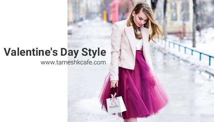 Photo of استایل دخترانه روز ولنتاین 2020 | بهترین و ساده ترین تیپ های دخترونه و عاشقانه